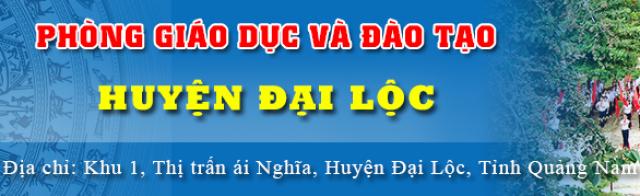 Phòng Giáo Dục Và Đào Tạo Huyện Đại Lộc